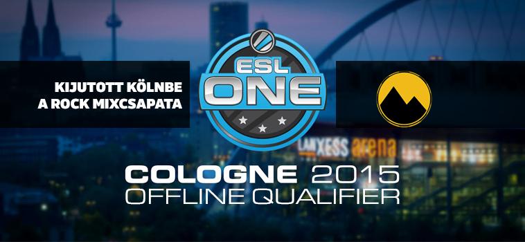 ESL One Cologne offline kvalifikáció: kijutott a ROCK mixcsapata!